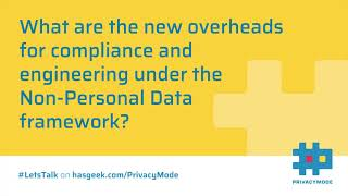Compliance overheads under Non-Personal Data