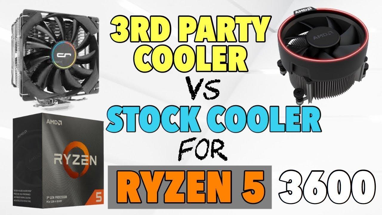 Amd Ryzen 5 3600 Stock Cooler Vs After Market Cooler Test Should You Upgrade W Benchmarks Youtube