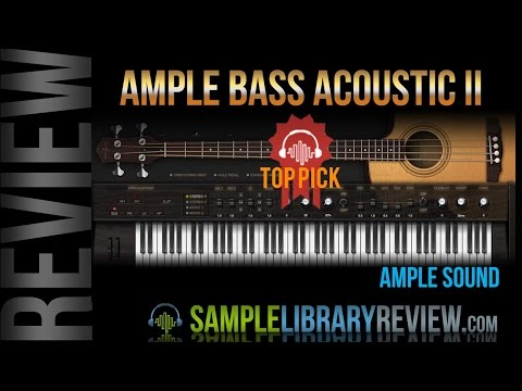 Review Ample Sounds Acoustic Bass II by Ample Sound