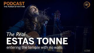 Estas Tonne: Entering the temple with no walls   The Power of Rhythm Podcast