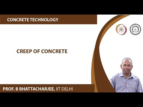Mod-07 Lec-27 Creep of Concrete