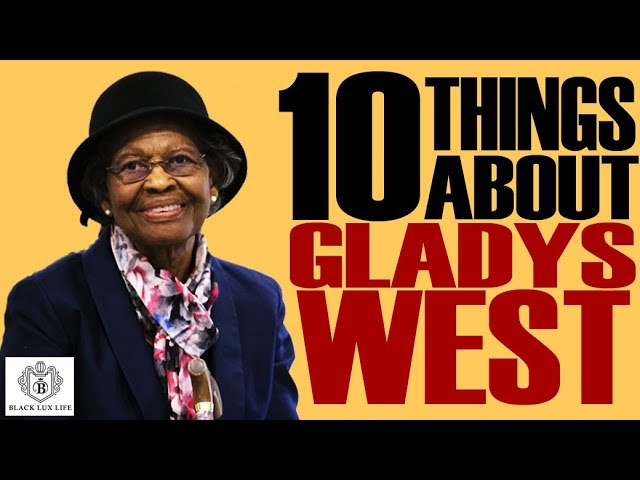 Black Excellist: Gladys West the Engineer/Scientist/Mathematician - 10 Things You Didn't Know
