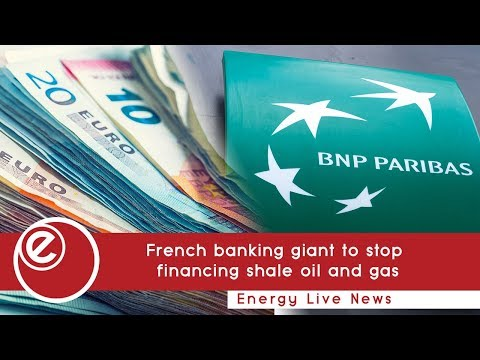 French banking giant to stop financing shale oil and gas