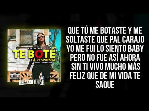 Te Bote Remix   Respuesta   Kat Santana Letra Freestyle