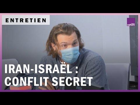 Iran, Israël : Les Dessous D'un Conflit Pas Si Secret
