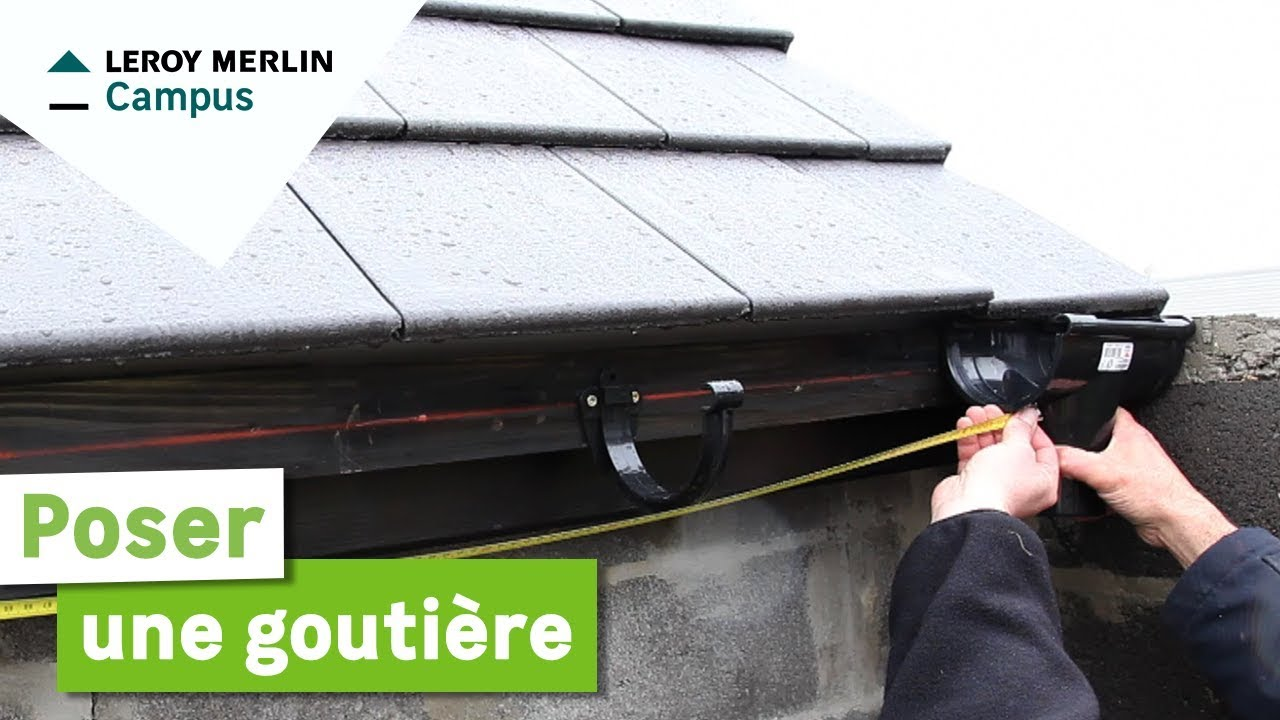 Comment poser une goutti re leroy merlin youtube - Abris de jardin pvc leroy merlin ...