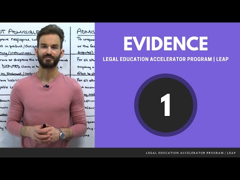 Introduction To Evidence: How To Approach Evidence Fact Patterns [LEAP Preview — Evidence: 1/14]