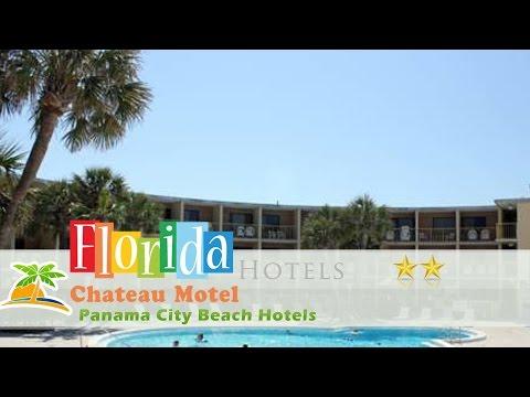 Chateau Motel - Panama City Beach Hotels, Florida