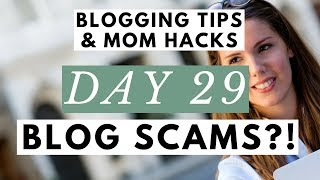 Is Blogging a SCAM?! Can You Really Make Money Blogging? ● Blogging Tips & Mom Hacks Series DAY 29