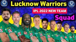 IPL 2022 - Lucknow Warriors Full Squad   IPL New Team Lucknow Squad IPL 2022   Lucknow 2022 squad