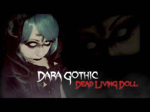 Dara Gothic - Dead Living Doll