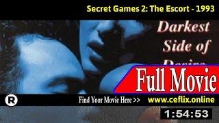 Secret Games II (The Escort) (1993) Full Movie Online