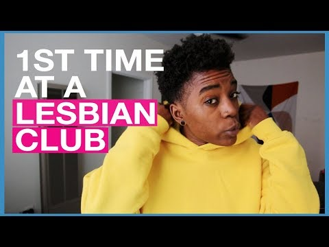 MY 1ST TIME AT A LESBIAN CLUB