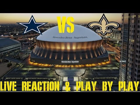 Cowboys Vs Saints Live Play By Play & Reaction