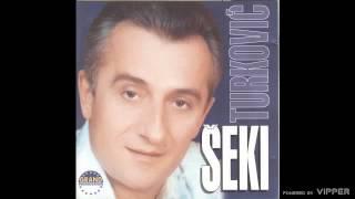Seki Turkovic - Zivim - (Audio 2004)