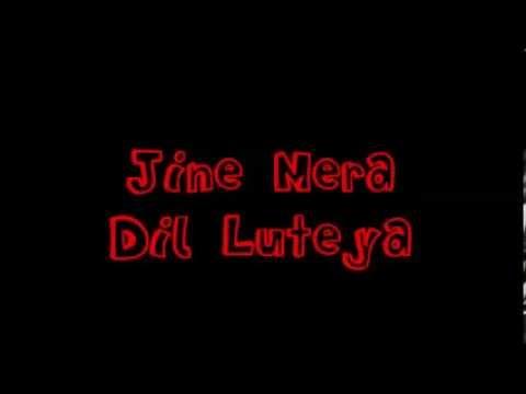Jine Mera Dil Luteya - Jazzy B