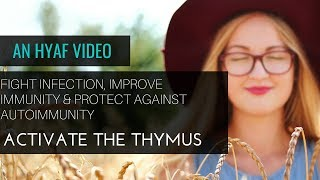 Adrenal Fatigue TV - Activate Thymus, Improve Immune System, Fight Infection