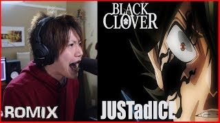 Gambar cover JUSTadICE - Black Clover OP7 (ROMIX Cover)