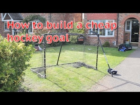 How To Build Or Make A Cheap Hockey Goal From Home Video Guide