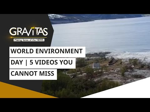 Gravitas: World Environment Day | 5 Videos you cannot miss