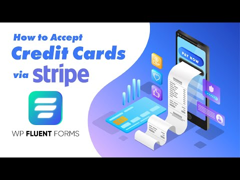 How to Accept Credit Card payments on Website - Stripe Payment Setup in WordPress | WP Fluent Forms