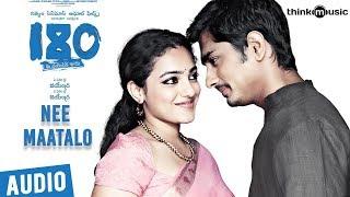 180 Songs Telugu | Nee Maatalo Song | Siddharth, Priya Anand, Nithya Menen | Sharreth