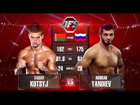 OFS-7 Vadim Kutsyj vs Abukar Yandiev