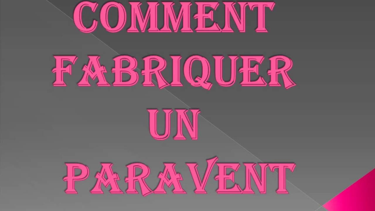 comment fabriquer un paravent youtube. Black Bedroom Furniture Sets. Home Design Ideas
