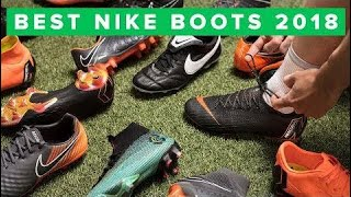 TOP 5 BEST NIKE FOOTBALL BOOTS | Spring 2018