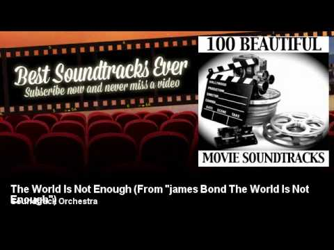 """Soundtrack Orchestra - The World Is Not Enough - From """"james Bond The World Is Not Enough"""""""