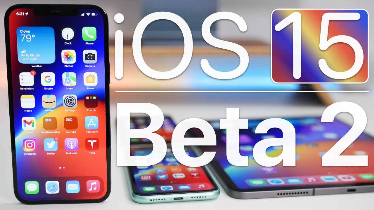Download iOS 15 Beta 2 is Out! - What's New?