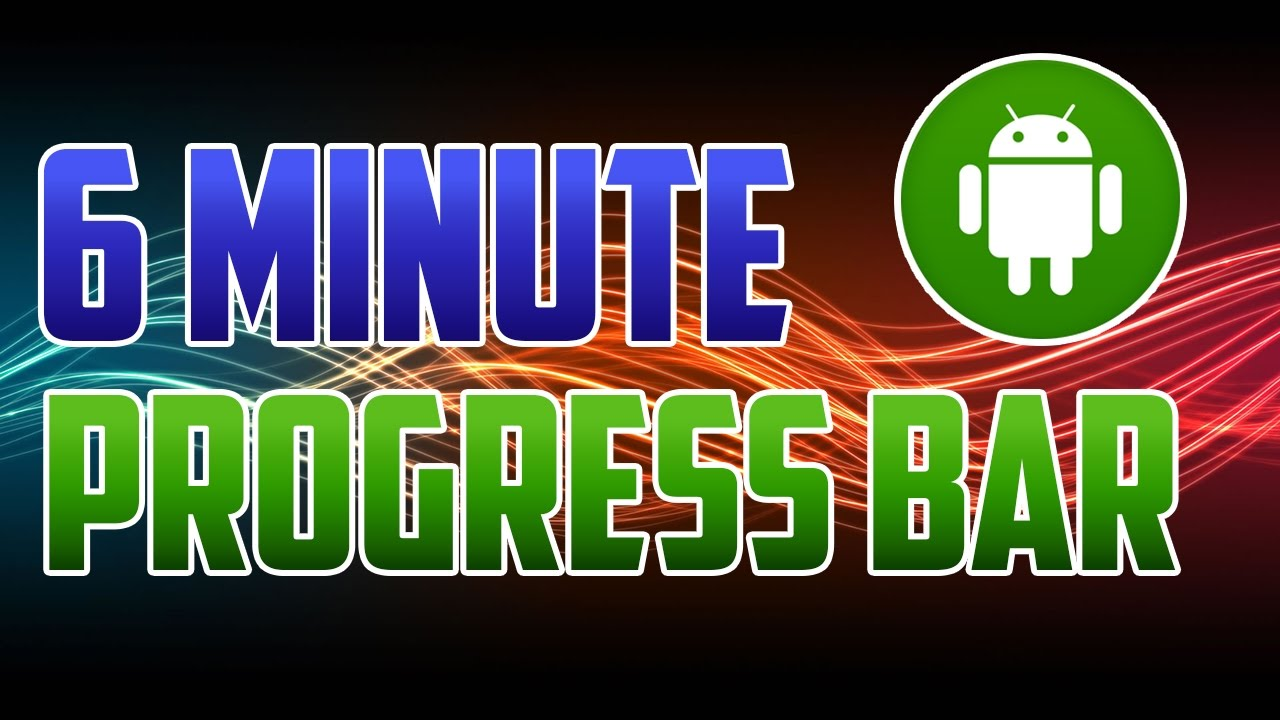 Android Studio : How to Add and Use a Progress Bar
