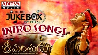 Srimanthudu Songs & Mahesh Babu Intro Songs - Jukebox || Mahesh Babu, Shruthi Hasan, Devi Sri Prasad