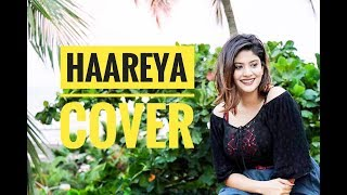 Haareya - Cover | Female version | Arijit Singh | Shanice shrestha