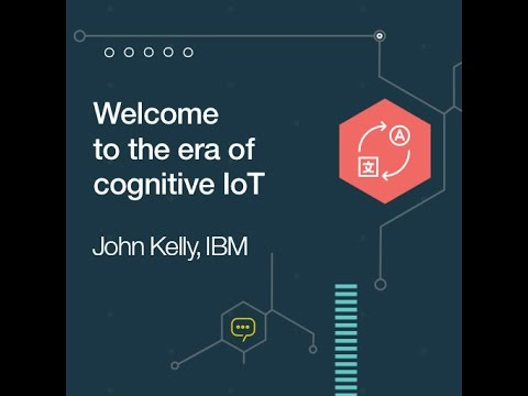 Watson Internet of Things Platform – Welcome to the era of cognitive IoT