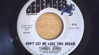 TAMIKO JONES - DONT LET ME LOSE THIS DREAM