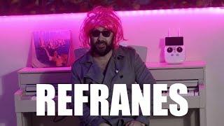 5 REFRANES QUE ME CAGAN!!!  GALATZIA VLOG