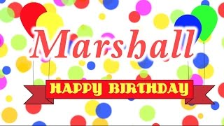 Happy Birthday Marshall Song