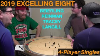 2019 Excelling Eight Crokinole - 4 Player Singles - Beierling/Reinman/Tracey/Langill
