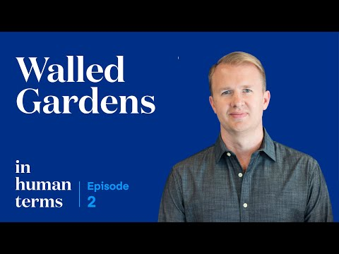 In Human Terms, Episode 2: Walled Gardens