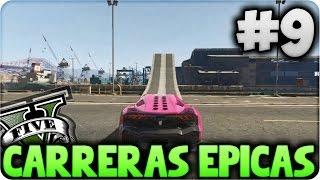 GTA V Online - Los Saltos Imposibles!! - Carreras Épicas #9 - Funny Moments GTA 5