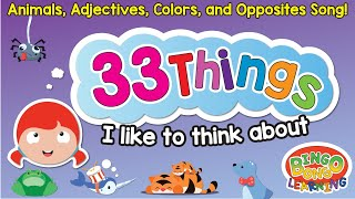 33 things i like to think about   adjectives animals opposites phonics efl esl song