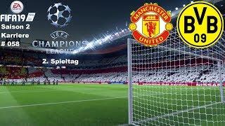 Let's Play Fifa 19 Karriere Saison 2 #58 Champions League 2. Spieltag MUN - BVB