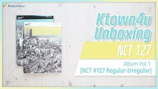 [Ktown4u Unboxing] NCT 127 - The 1st Album [regular-irregular] 엔시티 127 언박싱