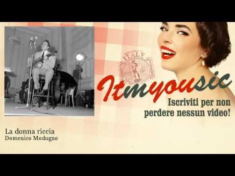 Domenico Modugno - La donna riccia
