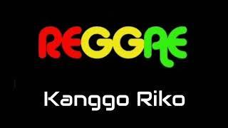 Kanggo Riko Versi SKA Reggae
