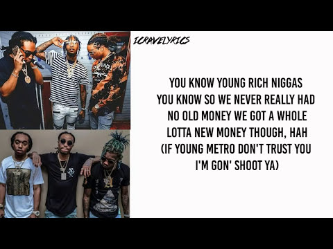 Migos  Bad and Boujee Ft Lil Uzi Vert Lyrics