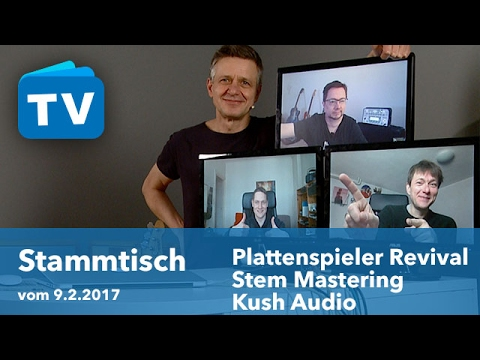 Turntable Revival, Stem Mastering, Kush Audio und mehr - Video-Podcast