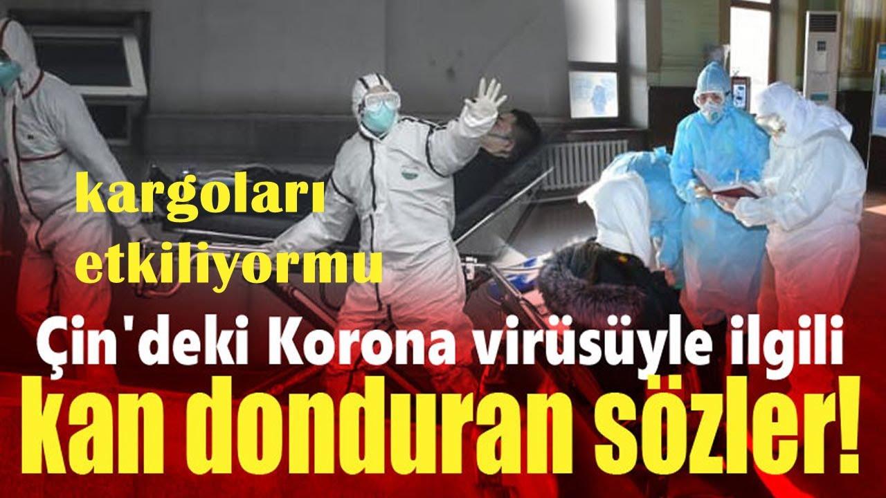 Corona Virüsü Son Durum  Çindeki Kargoları Etkiliyormu