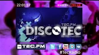 DiscoTEC Con Dj Tec 04 05 2018
